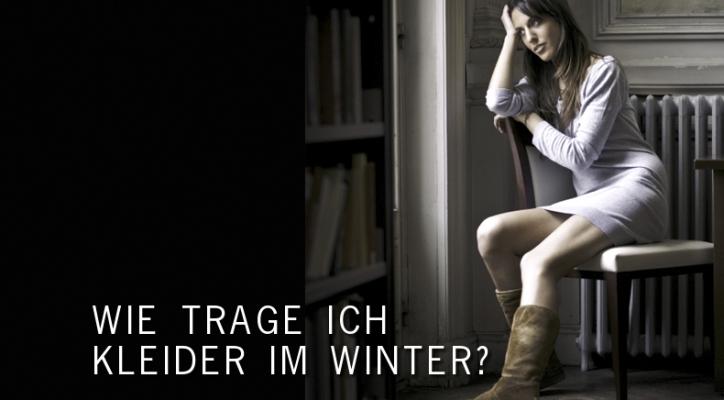 wie trage ich kleider im winter fashion up your life. Black Bedroom Furniture Sets. Home Design Ideas