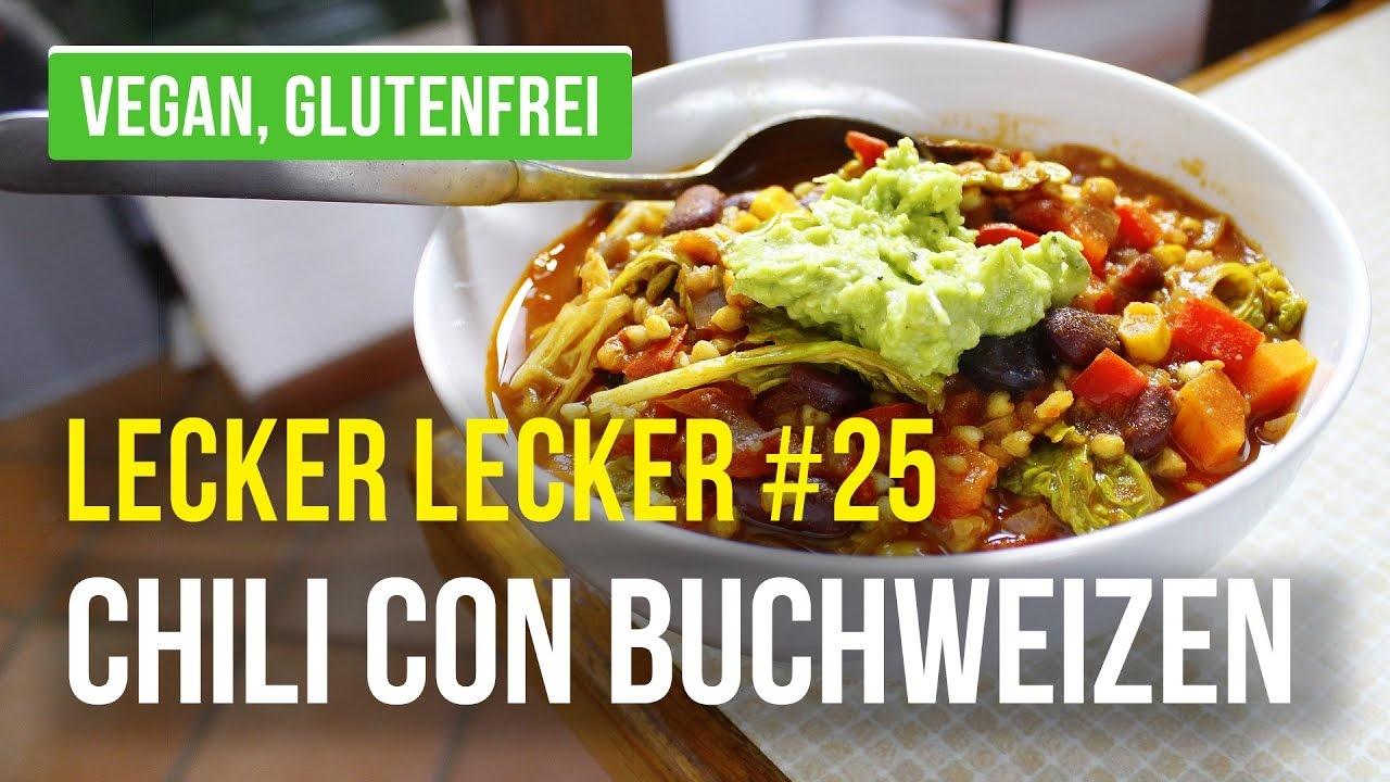 Chilli con Carne vegan Buchweizen gesund