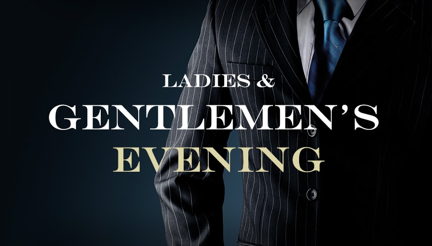 Save the date: Ladies and Gentlemen's Evening